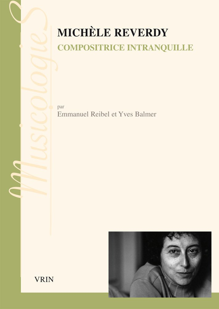 Michèle Reverdy, Compositrice intranquille